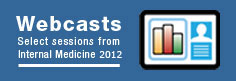 Internal Medicine CME Credit Webcasts - 2012 Edition