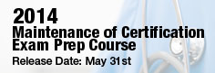 Maintenance of Certification Exam Prep Course - Orlando