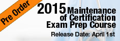 Maintenance of Certification Exam Prep Course