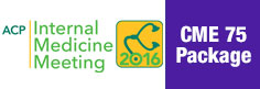 Internal Medicine Meeting 2016 CME 75 Package